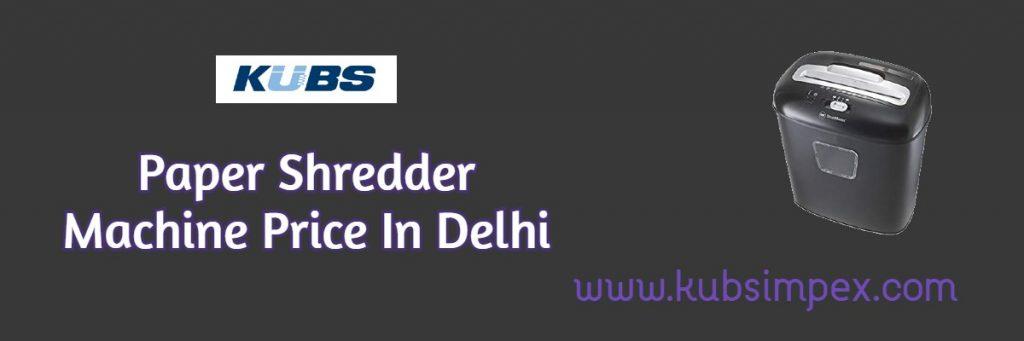 Paper Shredder Machine In Delhi