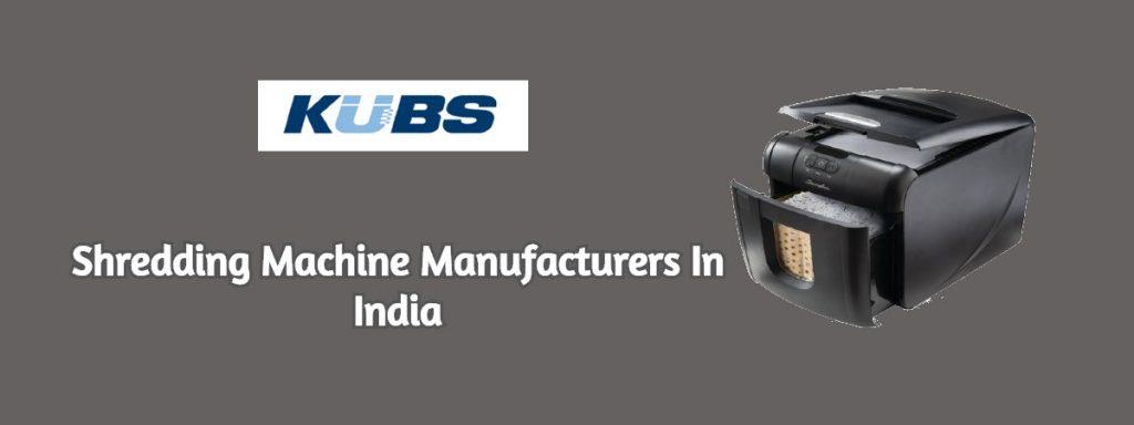 Shredding Machine Manufacturers In India
